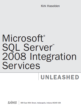 Microsoft SQL Server 2008 Integration Services Kirk Haselden