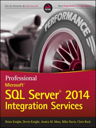 Microsoft SQL Server 2014 Integration Services Brian Knight
