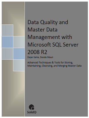 Data Quality and Master Data Management with MS SQL Server 2008 R2