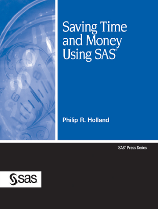 Saving Time and Money Using SAS